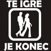 TE IGRE JE KONEC1 ( 22 X 22 ) cm