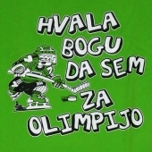 Hvala bogu da sem za olimpijo  ( 28x 24  ) cm
